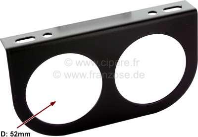 Renault Instrumenten Halterung (aus Metall) für 2 Zusatzinstrumente mit 52mm Durchmesser. Universa