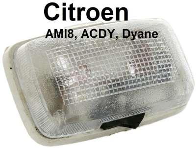 Citroen-2CV Innenleuchte für Citroen AMI8, ACDY, Dyane. Citroen HY, ab Baujahr 07/1970. Achtung: Es wu