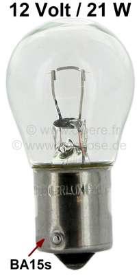 Citroen-2CV Glühlampe 12 Volt, 21 Watt. Blinker vorne, hinten, Bremslicht hinten, Sockel BA15s.