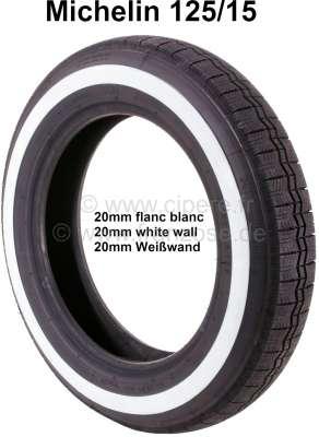 Citroen-2CV Reifen 125/15 mit 20mm Weißwand. Hersteller Michelin. Der Weißwand wird nachträglich aufvu
