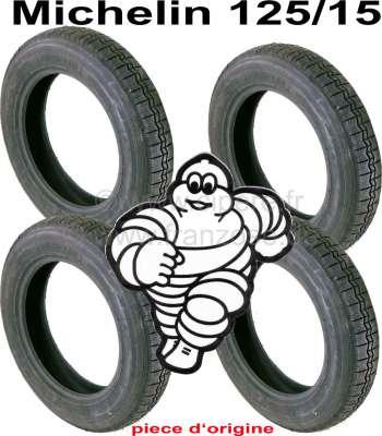 Citroen-2CV Reifen 125/15, Hersteller Michelin. Satz zu 4 Stück. Die Michelin Reifen sind die teuerste