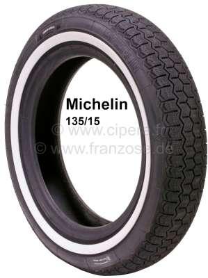 Citroen-2CV Reifen 135/15 mit 20mm Weißwand. Hersteller Michelin. Der Weißwand wird nachträglich aufvu