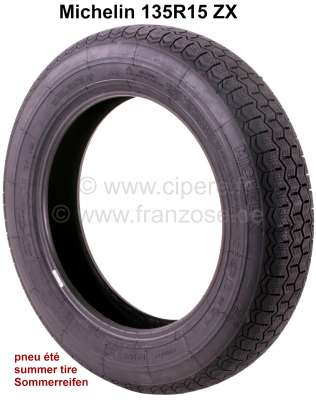 Citroen-2CV Reifen 135R15 ZX. Hersteller Michelin. Sommerreifen. Passend für Citroen 2CV, AK, AMI, Meh