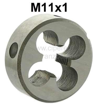 Citroen-DS-11CV-HY M11x1 Schneideisen (Außengewindeschneider). Werkstattqualität. Z.B. passend für die Federt