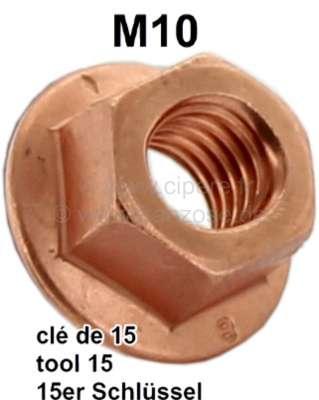 Peugeot M10, Kupfermutter (Schlüsselweite 15mm) für Verbindung Hosenrohr (Krümmerrohr) am Krümmer.