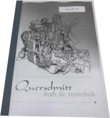 Renault Reparaturanleitung für den Renault 4CV (Nachdruck). Nachdruck aus dem Bucheli Verlag. 50 S