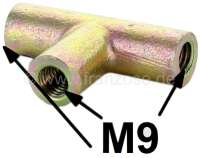 Bremsleitung Verbinder (3 Wege Verbinder). Gewinde Bremsleitungsanschluß: M9. Verbaut an vielen Citroen 2CV aus den fünfziger + sechziger Jahren. (vorne) | 13119 | Der Franzose - www.franzose.de