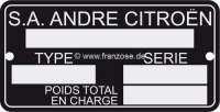 Typenschild, originalgetreue Nachfertigung. Passend für Citroen 2CV, DS, HY, 11CV. Maße: 43 x 78mm. -1 - 16897 - Der Franzose