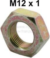 Kontermutter M12 x 1, für den Kupplungszug. Passend für Citron 2CV. - 10084 - Der Franzose