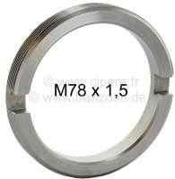 Ringmutter für das Radlager groß, passend für Citroen AK, ACDY, AMI 6+8, AZAM 6. Die Ringmutter passt nicht für einen normalen Citroen 2CV! Maß: M78 x 1,5. Anzug-Drehmoment: 343-392Nm - 12073 - Der Franzose