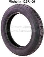 Reifen+125R400%2C+Hersteller+Michelin.+Passend+f%FCr+Citroen+2CV+aus+den+f%FCnfziger+Jahren.