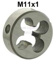 M11x1 Schneideisen (Außengewindeschneider). Werkstattqualität. Z.B. passend für die Federtopfzugstreben Gewinde von einem Citroen 2CV. - 20228 - Der Franzose