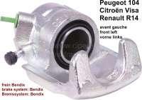 P 104/VISA/R14, Bremssattel vorne links (im Austausch). Bremssystem: Bendix. Passend für Peugeot 104. Citroen VIsa (0,6L + 1,1L). Renault R14 1 Kolben. Kolbendurchmesser: 48mm. Or. Nr. 4401.49 + 7910028608. Zuzüglich Altteilpfand 100 Euro. - 74132 - Der Franzose