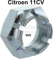Kronenmutter für die Bremstrommel links (Rechtsgewinde). Passend für Citroen 11CV. Gewinde: M26 x 150. Or. Nr. 426591 - 60450 - Der Franzose