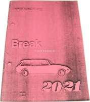 Betriebsanleitung, für DS 20/21 Break. Ausgabe 1968/69. Ca. 50 Seiten. Nachfertigung. - 38242 - Der Franzose