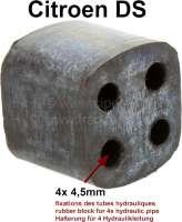 Brems + Hydraulikleitungsbündel: Führung aus Gummi (Gummiblock, für das Leitungsbündel im Schweller). Für 4x Leitung 4,5mm. Top Qualität. - 32181 - Der Franzose