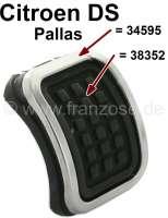 Edelstahlrahmen poliert, für das Pedalgummi der Feststellbremse (Handbremse). Passend für Citroen DS Pallas. Or. Nr. DX45471 - 34595 - Der Franzose
