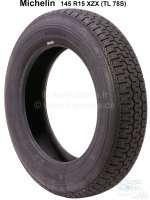 Reifen 145 R15 XZX (TL 78S). Hersteller Michelin. Passend für Citroen GS, GSA. Renault Dauphine, R8, R10, Floride. Sommerreifen - 12213 - Der Franzose