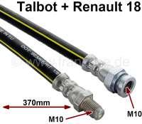 Talbot Samba/R18, Bremsschlauch. Länge: 370mm Länge. Gewinde: 1x Innengewinde M10x1. 1x Außengewinde M10x1. - 84222 - Der Franzose