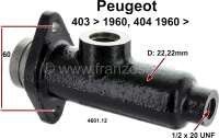 P 403/404, Hauptbremszylinder. Kolbendurchmesser: 22mm. Bremsleitungsanschluß: 1/2 x 20 UNF. Bremsflüssigkeitsbehältergewinde: ca: M19 x 1,5. Passend für Peugeot 403, ab Baujahr 10/1960. Peugeot 404, ab Baujahr 07/1960. Nicht passend für Thermostable Bremsanlage. Or. Nr. 460112. Made in Europe. - 74011 - Der Franzose
