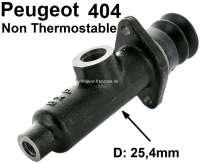 P 404, Hauptbremszylinder Peugeot 404 nicht Thermostable. Kolben 25,4mm. (1 Zoll). Original Lieferant! - 74572 - Der Franzose