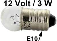 Glühlampe 12 Volt, 3 Watt, Sockel E10 (Schraubgewinde). Passend für Peugeot Kotflügel Begrenzungsleuchten.