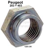 P 203/403, Mutter für die Welle der Wasserpumpe. Passend für Peugeot 203 + 403. Or. Nr. 1251.04 | 72408 | Der Franzose - www.franzose.de