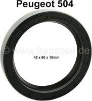 P 504, Radlager Simmerring, vorne. Abmessung: 45 x 60 x 10mm. Passend für Peugeot 504. - 73360 - Der Franzose