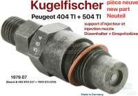 Kugelfischer Düsenhalter + Einspritzdüse (per Stück). Or. Nr. 1979.07 (Bosch 8 492 801 227 + 7910 013 019) Neuteil. Made in Germany. - 71418 - Der Franzose