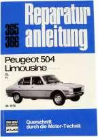 Reparaturanleitung Peugeot 504 ab 1972. Nachdruck vom Bücheli Verlag! Band 365. - 79005 - Der Franzose