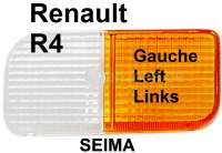 R4, Blinkerkappe vorne links. Passend für Renault R4, ab Baujahr 1982. Für Leuchtenhersteller Seima. - 85142 - Der Franzose