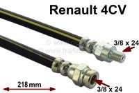 4CV, Bremsschlauch hinten. Passend für Renault 4CV, von Baujahr 4/1953 bis 2/1956. Länge: 218mm. Gewinde: 1x Außengewinde 3/8