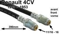 4CV, Bremsschlauch vorne. Passend für Renault 4CV, von Baujahr 1950 bis 1953. Gewinde: 11/16-16. Länge: 390mm. - 84247 - Der Franzose