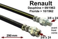 Dauphine/Floride, Bremsschlauch vorne. Passend für Renault Dauphine, bis Baujahr 09/1963. Renault Floirde, bis Baujahr 10/1962. Länge: 290mm. Lockhead Nr. 535583. Made in Spain. - 84166 - Der Franzose