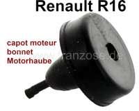 R16, Gummipuffer für die Motorhaube. Passend für renault R16. Or. Nr. 7700535323 + 0608214100 | 87855 | Der Franzose - www.franzose.de