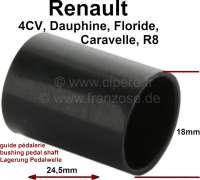 Kunststoffbuchse für die Pedalwelle. Passend für Renault 4CV, R8, Dauphine, Floride, Caravelle. - 84374 - Der Franzose