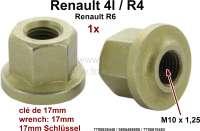 Radmutter kurz. Passend für Renault R4 + R6. Gewinde: M10 x 1,25, Schlüsselweite: 17mm. Or. Nr. 7700636440, 0555486900, 7700610483. Made by Franzose / CiPeRe - 83409 - Der Franzose