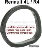 R4, Gummiring für das Türschloss. Passend für Renault R4. Durchmesser: 20,0mm. Höhe: 3,48mm. Or. Nr. 0556095800 - 87896 - Der Franzose
