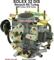 Vergaser SOLEX 32DIS (kein Nachbau). Passend für Renault R5 Turbo (1397cm³, Baujahr 1985 bis 1991). R9 Turbo + R18 Turbo. Fuego Turbo (1565cm³) . Original SOLEX Vergaser, kein Nachbau. Or. Nr. SOLEX: 13181 000. Renault: 7700714895 - 81358 - Der Franzose