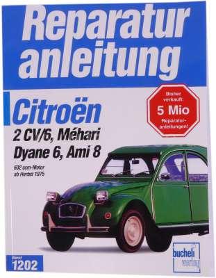 Citroen-2CV Language German! Workshop manual 2CV all models, strap 1202 from the Bücheli publishing ho