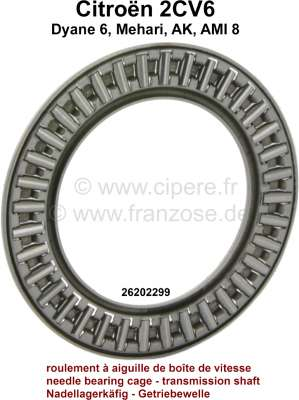 Citroen-2CV Needle bearing cage, for transmission shaft. Suitable for Citroen 2CV6. Per piece. Or.Nr.2