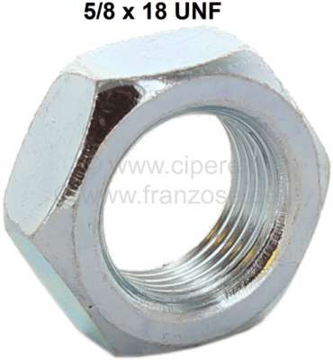 Peugeot Nut 5/8 x 18 UNF (thin nut). For the securement of brake hoses. Or. No. 4808.82