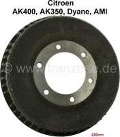 Drum in front. Suitable for Citroen AK400, 350, AMI6, Dyane. 6 hole securement. 220mm diameter. - 13142 - Der Franzose