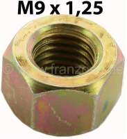 M9, nut M9x1,25. For example securement drive shaft at the gearbox for 2CV. Amount: 9mm. | 12123 | Der Franzose - www.franzose.de