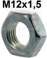 Nut M12x1,5. Flatten design. For the securement of brake hoses. | 21037 | Der Franzose - www.franzose.de