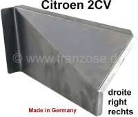 Seat box corner at the rear right. Suitable for Citroen 2CV. That is the diagonal corner plate which you can see, if one opens the rear door. Made in Germany. - 15207 - Der Franzose