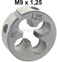 M9 x 1,25 male thread cutter (die nut M9x1,25) - 21149 - Der Franzose