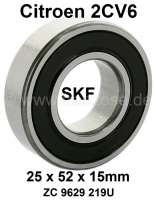 Bearing for drive shaft, in the gearbox. Suitable for Citroen 2CV6. Dimension: 25 x 52 x 15mm. The bearing is closed. Or. No. ZC 9629 219U. The bearing is behind the shaft seal. Original SKF! - 10652 - Der Franzose