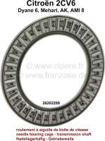 Needle bearing cage, for transmission shaft. Suitable for Citroen 2CV6. Per piece. Or.Nr.26202299 - 10331 - Der Franzose