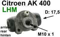 Wheel brake cylinder rear. Brake system LHM. Suitable for Citroen AK400, of year of construction 1977 to 1978. Piston diameter: 17,5mm. Brake line connector: M10x1. Made in Spain. - 13210 - Der Franzose